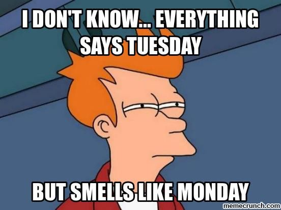 Image result for tuesday like a monday