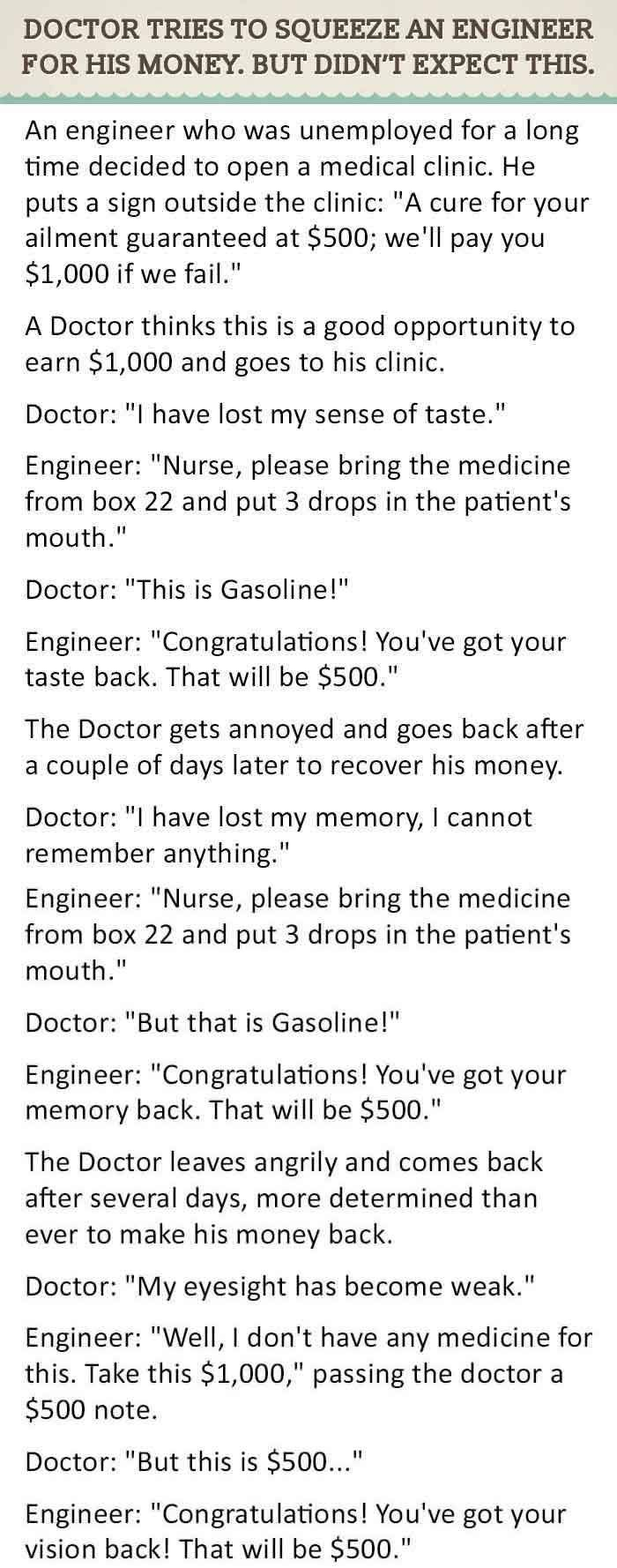 Doctor Tries To Squeeze An Engineer For His Money But Didn T
