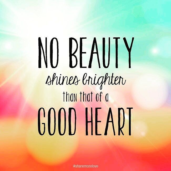 Beautiful A Good Heart