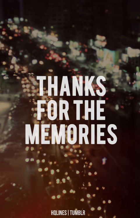Pictures Make Memories Quotes: Thanks For The Memories Pictures, Photos, And Images For
