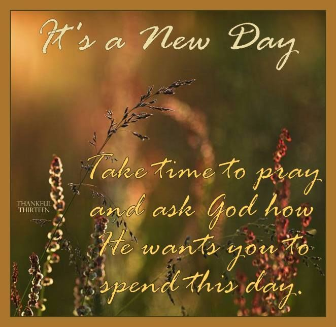 Inspirational Day Quotes: It's A New Day With God Pictures, Photos, And Images For