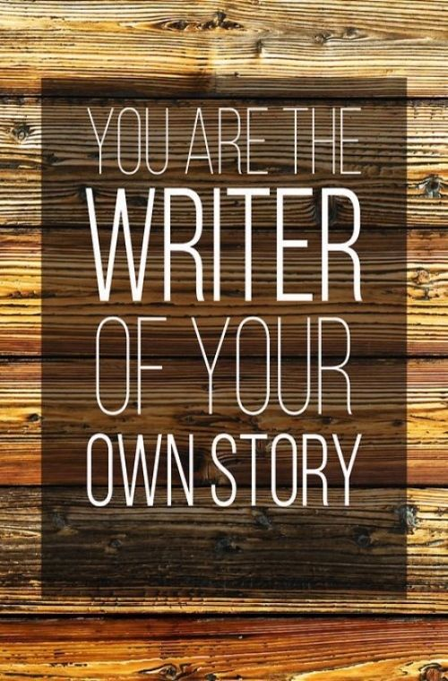 you are the writer of your own story pictures photos and