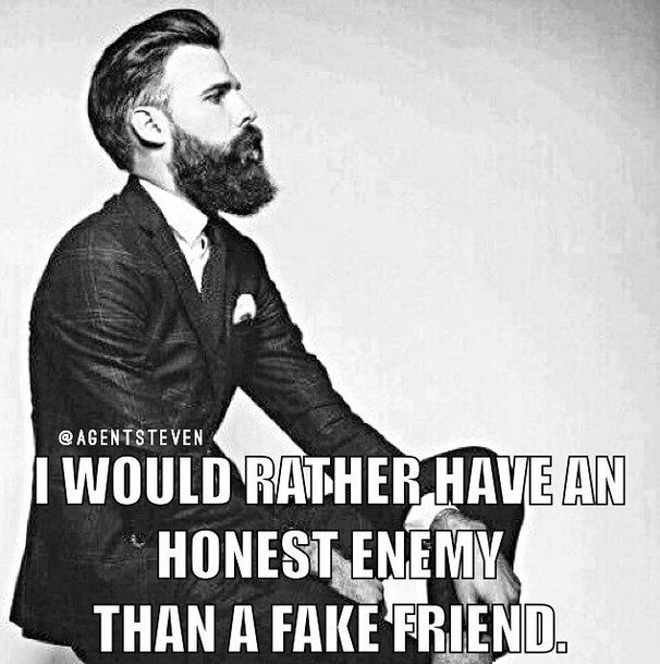 Quotes For Enemy Friends: I Would Rather Have An Honest Enemy Than A Fake Friend