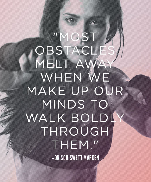 Most Obstacles Melt Away When We Make Up Our Minds To Walk ...