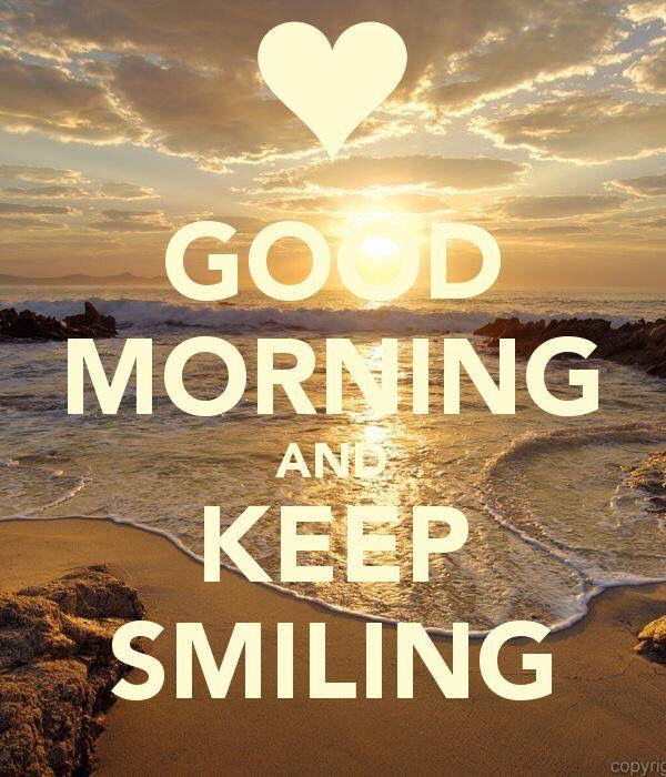 Good Morning Keep Smiling