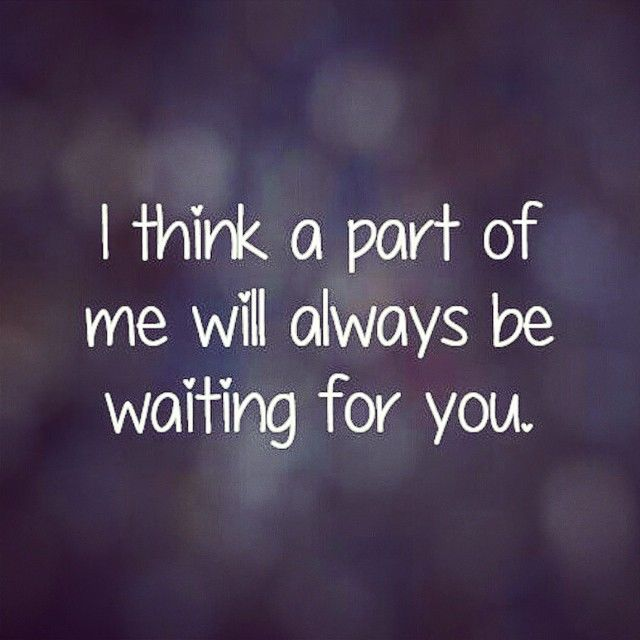 Waiting For You Quotes Waiting For You Pictures, Photos, and Images for Facebook, Tumblr  Waiting For You Quotes