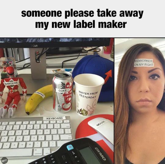You Gotta Love Label Makers Pictures Photos And Images