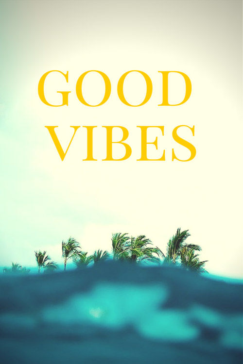 Good Vibes Pictures, Photos, and Images for Facebook