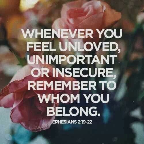 Whenever you feel unloved