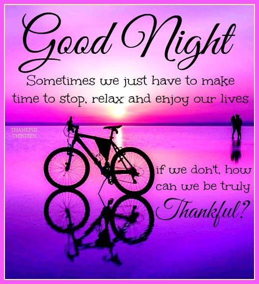 Goodnight Relax And Enjoy Life Pictures Photos And Images For