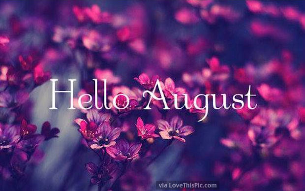 Hello August Pictures Photos And Images For Facebook Tumblr
