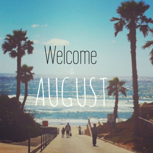 Welcome August Pictures, Photos, And Images For Facebook