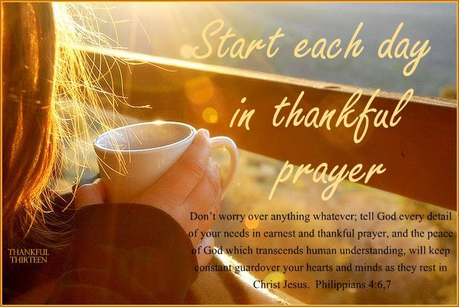 start each day in thankful prayer pictures photos and
