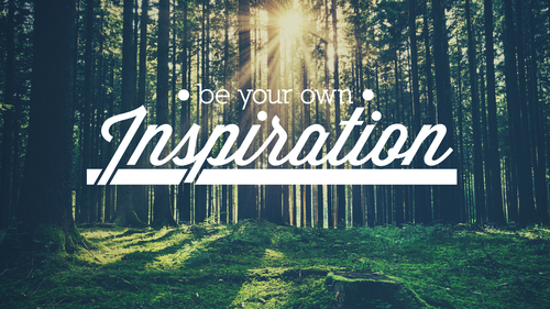 be your own inspiration pictures photos and images for