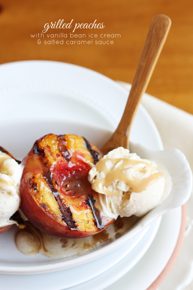 Grilled Peaches With Vanilla Bean Ice Cream And Salted Caramel Sauce ...