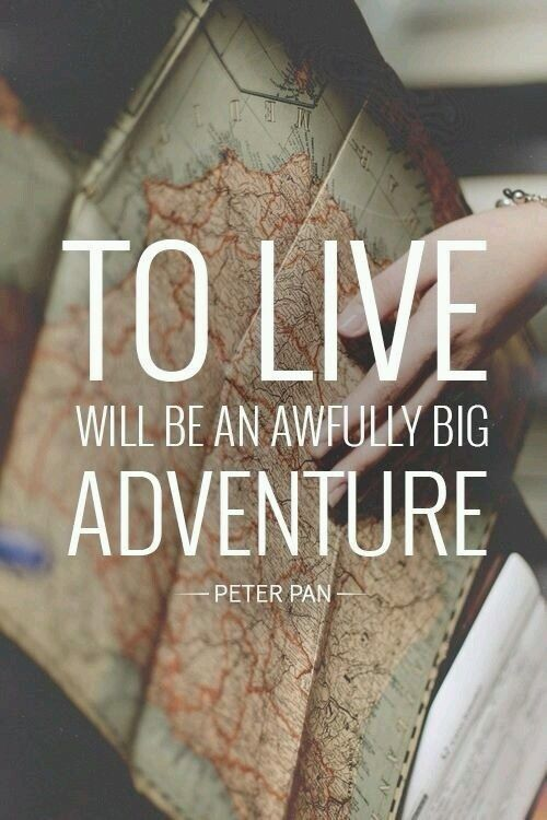 New Relationship Love Quotes: To Live Will Be An Awfully Big Adventure Pictures, Photos