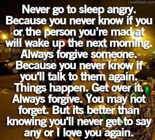 Never Go To Sleep Angry Pictures, Photos, And Images For