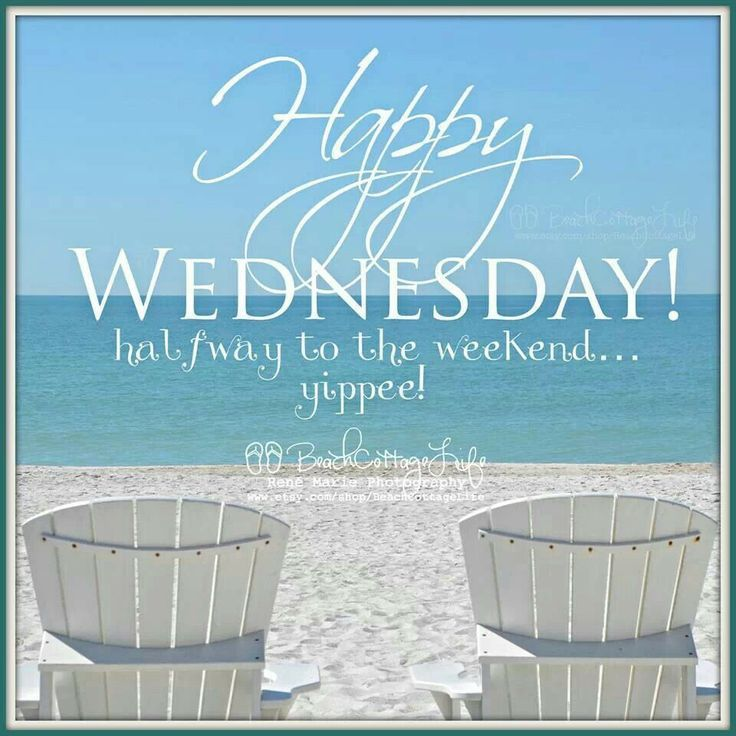 Happy Wednesday Half Way To The Weekend Pictures, Photos ...