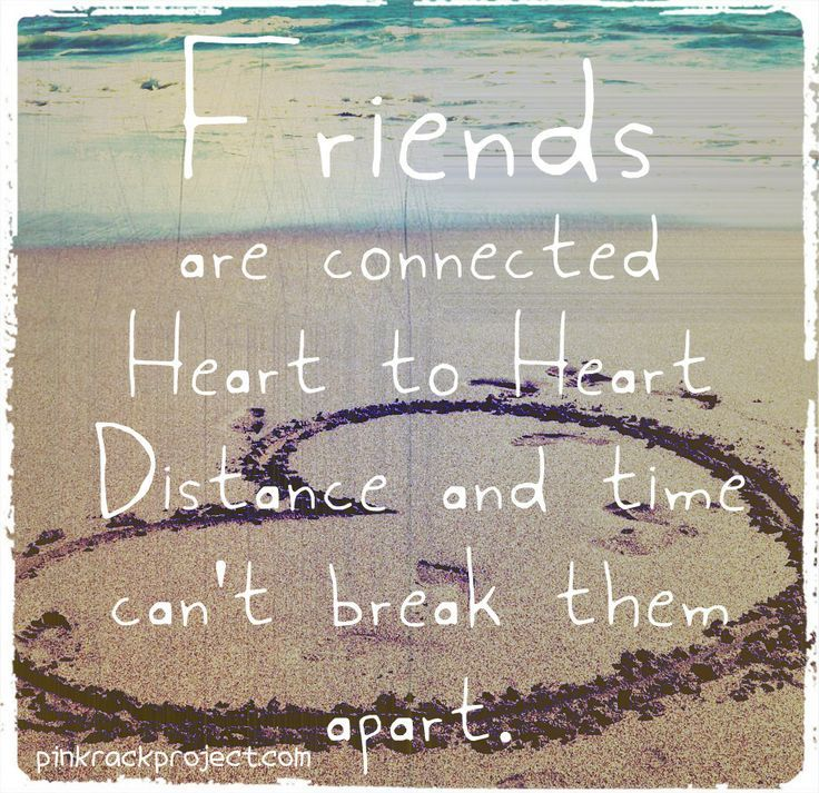 Sad I Miss You Quotes For Friends: Friends Are Connected Heart To Heart Pictures, Photos, And