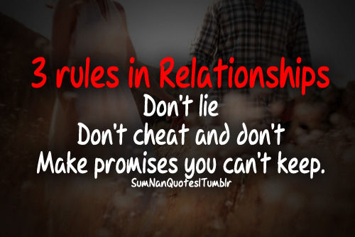 You Re Right People Do Lie And Cheat And Stab You In: 3 Rules In A Relationship Pictures, Photos, And Images For