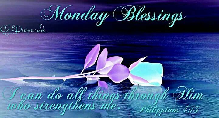 Monday blessings pictures photos and images for facebook tumblr