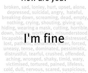 Im Fine Quotes I'm Fine Pictures, Photos, and Images for Facebook, Tumblr  Im Fine Quotes