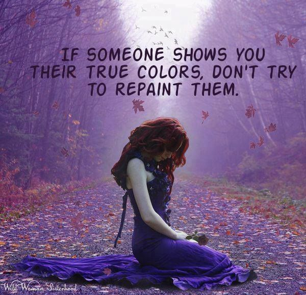 True Romance Enchanting Schemes To Keep You Cosy This: If People Show You Their True Colors Don't Try To Repaint