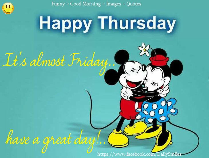 Happy Thursday Its Almost Friday Pictures, Photos, and ...
