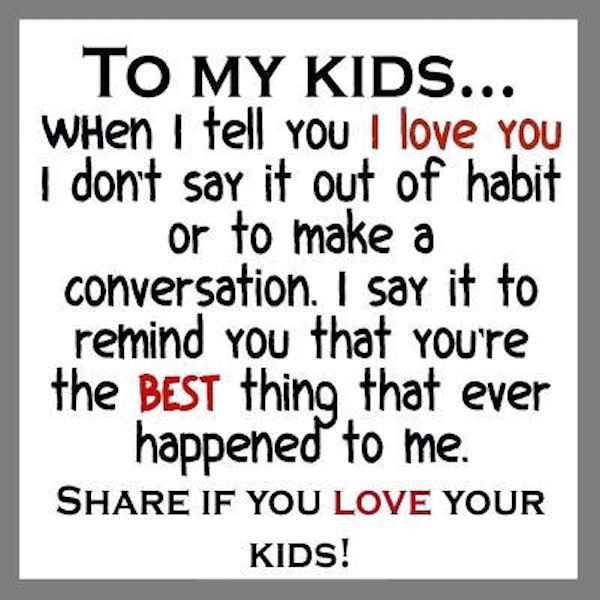 Quotes About Your Kids Share If You Love Your Kids Pictures, Photos, and Images for  Quotes About Your Kids