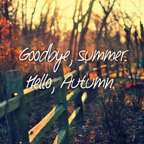Goodbye Summer Hello Autumn Pictures, Photos, and Images ...