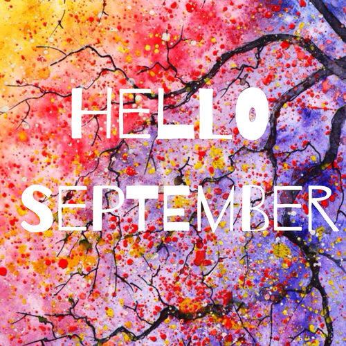 Hello September Quotes: Colorful Hello September Quote Pictures, Photos, And
