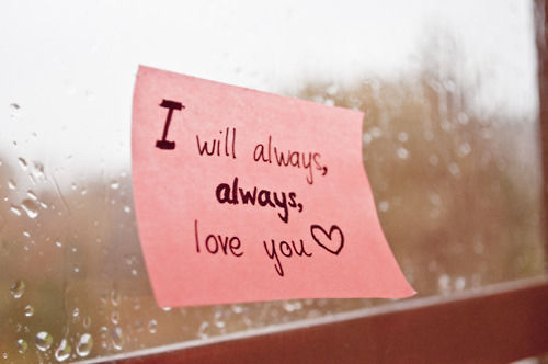 I Will Always Love You Picture Quotes Tumblr : love it i will always love you
