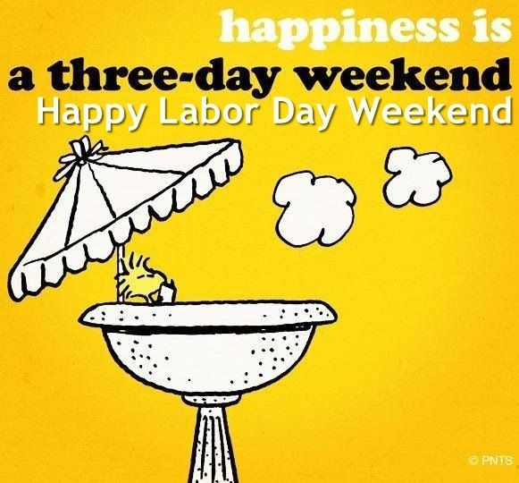 Last Saturday Of The Year Quotes: Happy Labor Day Weekend Pictures, Photos, And Images For