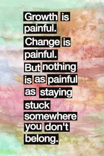 Quotes About Love Change And Moving On: Growth Is Painful, Change Is Painful Pictures, Photos, And