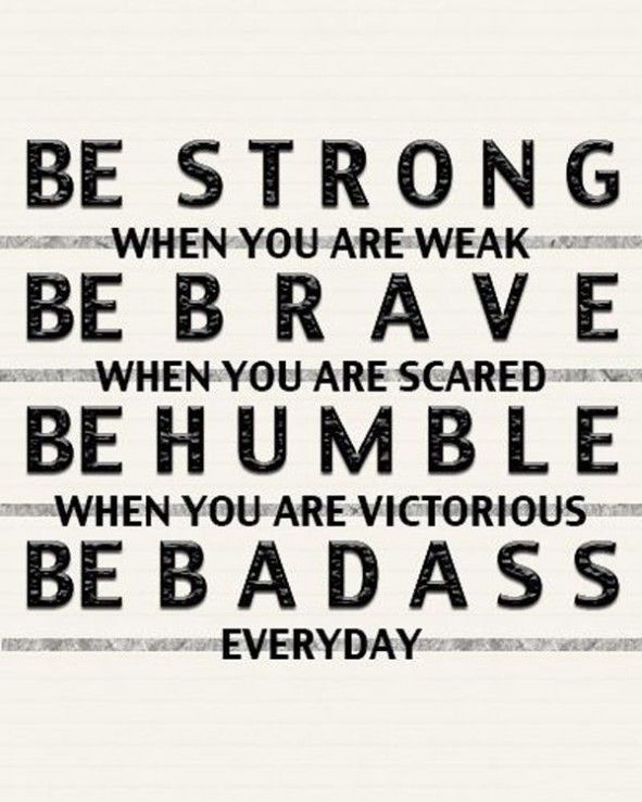 Be Badass Everyday Pictures Photos And Images For Facebook Tumblr Custom Everyday Quotes