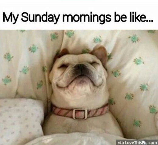 My Sunday Mornings Be Like Pictures Photos And Images For Facebook