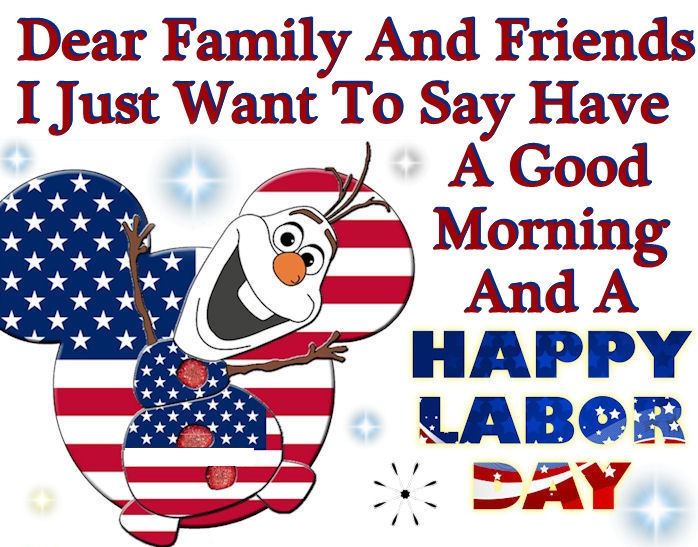 Olaf Good Morning Happy Labor Day Quote Pictures, Photos, and