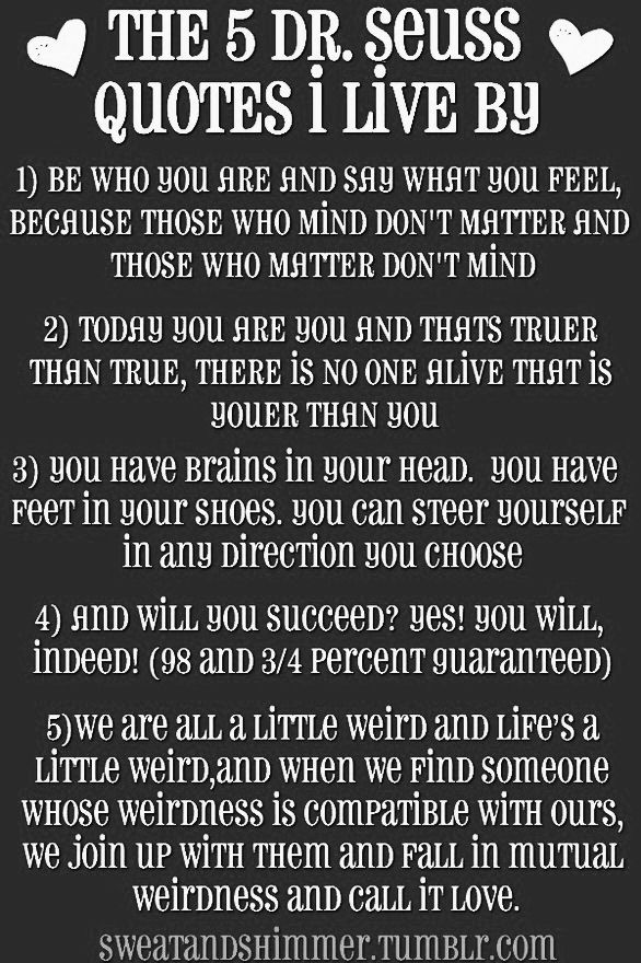 Quotes To Live By Alluring The 5 Drseuss Quotes I Livepictures Photos And Images For