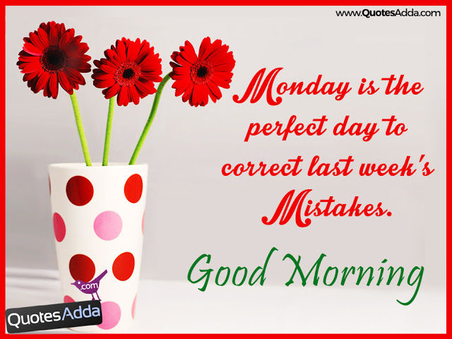 Good Morning Monday Quote Pictures, Photos, And Images For