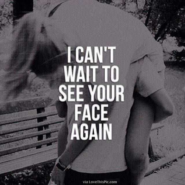 I Can\'t Wait To See Your Face Again Pictures, Photos, and ...
