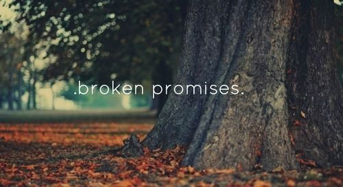 Broken Promises Pictures Photos And Images For Facebook