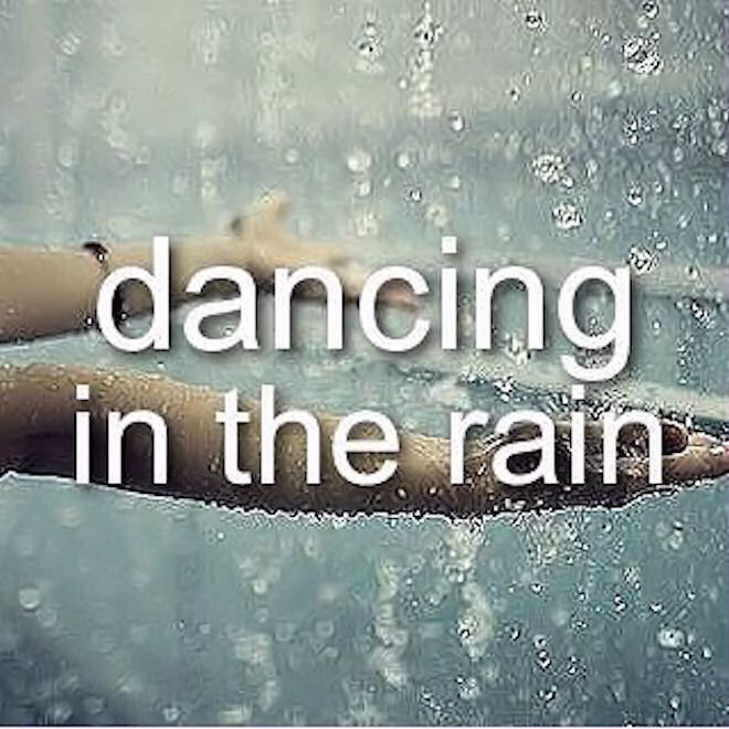 Positive Quotes About Rainy Days: Dancing In The Rain Pictures, Photos, And Images For