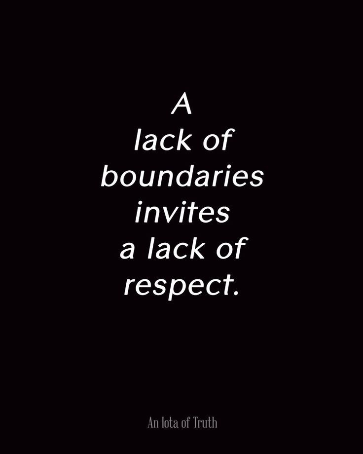 A Lack Of Boundries Invites A Lack Of Respect Pictures, Photos, and Images fo...