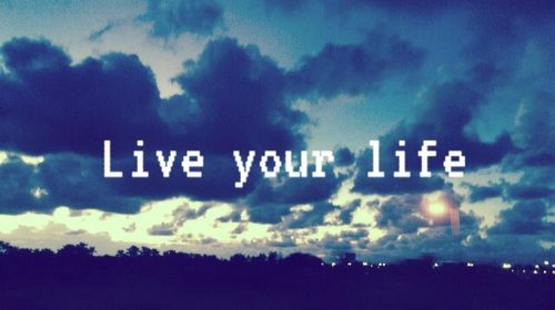 Live Your Life Pictures, Photos, and Images for Facebook ...