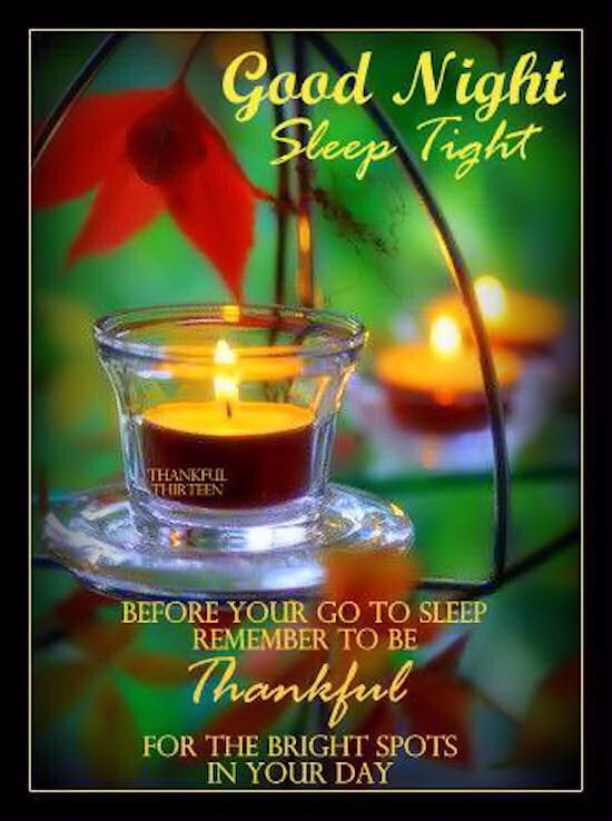 good night sleep tight remember to be thankful