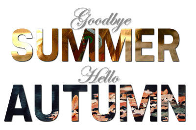 Goodbye Summer Hello Autumn Quote