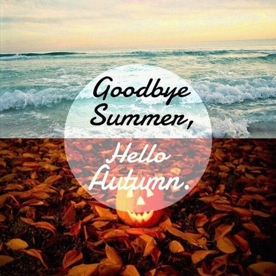 Goodbye Summer Hello Autumn Image Quote Pictures, Photos