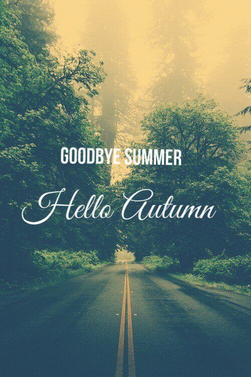 Goodbye Summer Hello Autumn Tumblr Quote