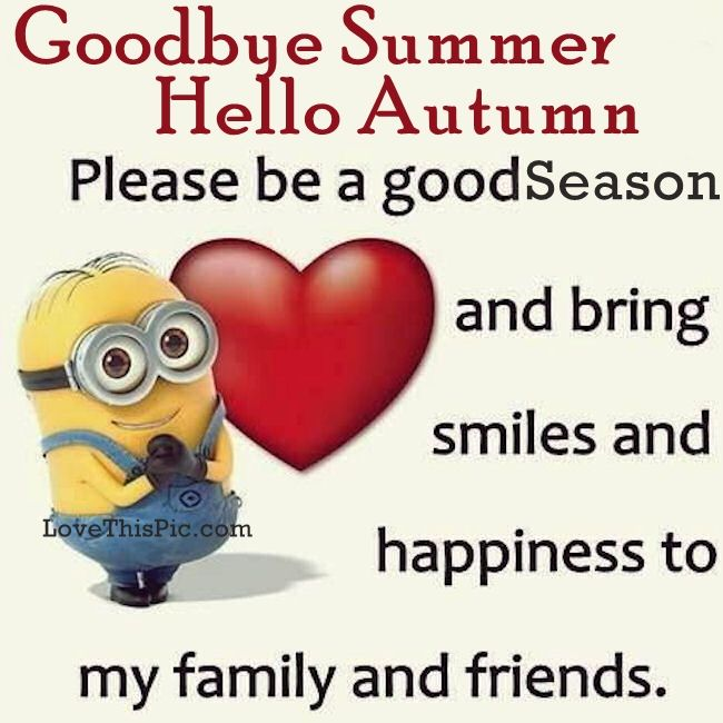 Attractive Goodbye Summer Hello Autumn Minion Quote