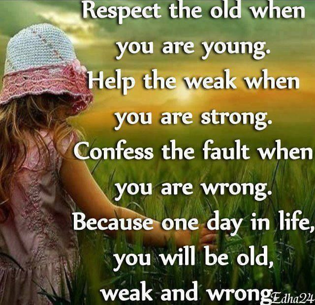 Respect The Old When You Are Young Pictures, Photos, And